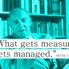 What are you NOT Measuring (that matters)?