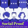 Social Proof – 9 Ways to LOOK popular so that you can BE popular