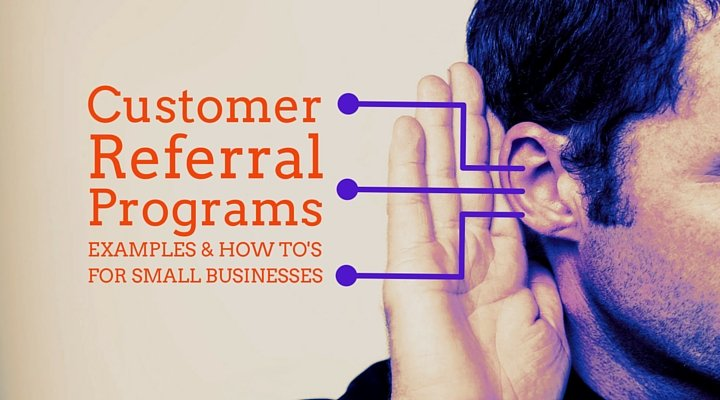 Customer Referral Programs