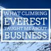 What Climbing Everest taught me about Business