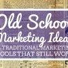 traditional marketing tools
