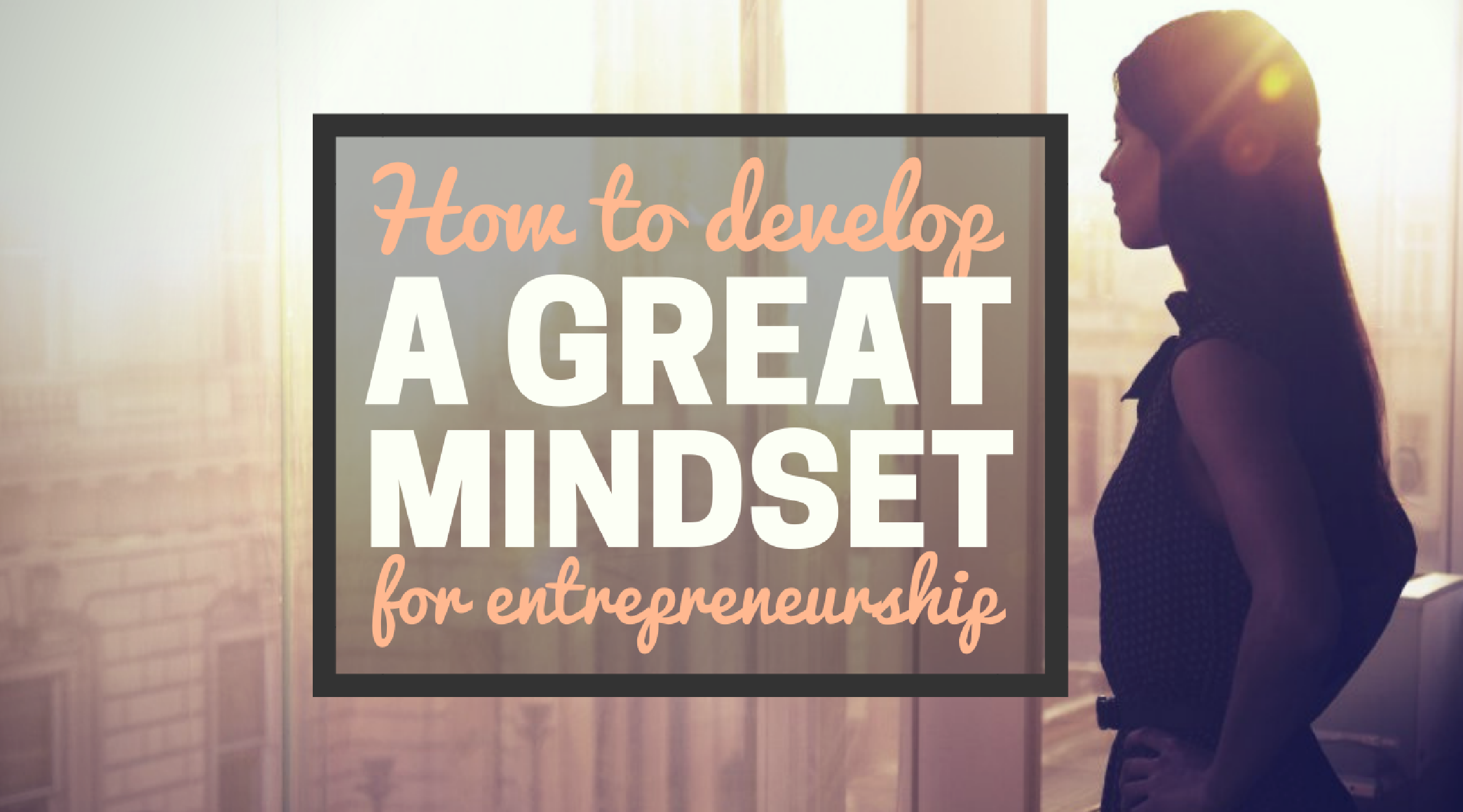 Mindset for Entrepreneurship