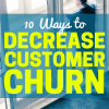 10 Ways to Decrease Customer Churn