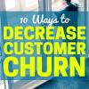 Decrease Customer Churn