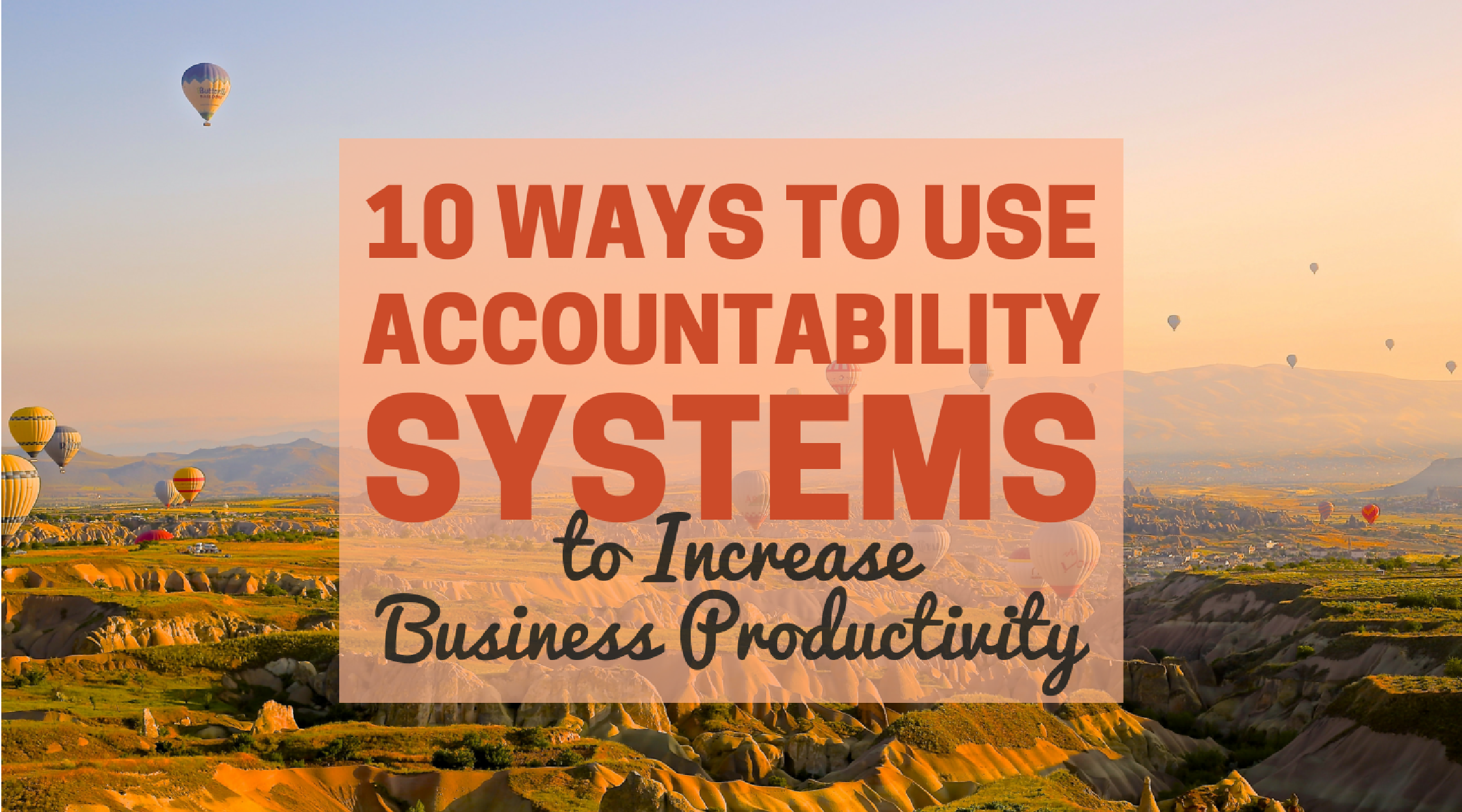 Use Accountability Systems to Increase Productivity