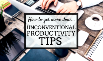 Unconventional Productivity Tips: How 13 Real People Get More Done
