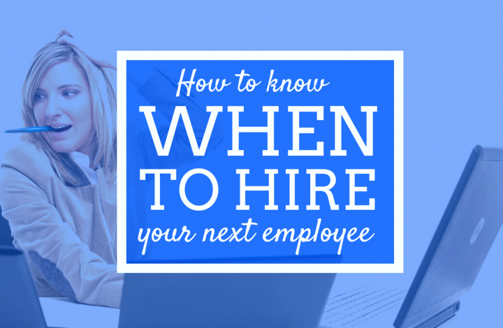 How to know when to hire your next employee?