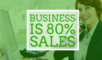 Business is 80% Sales (here's why you need to become a sales-focused entrepreneur)